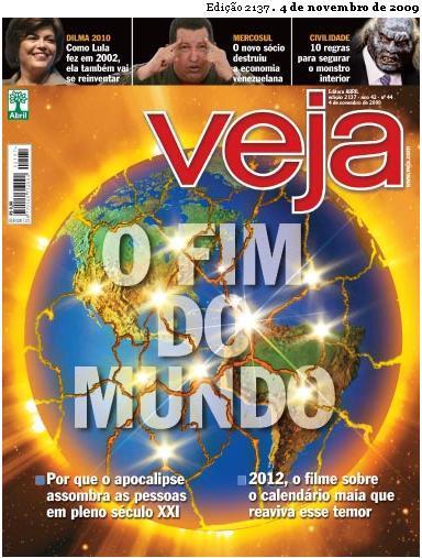 Revista Veja O Fim do Mundo